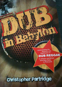 Dub in Babylon by Christopher Partridge